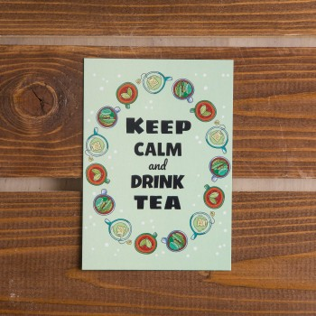 "Открытка ""Keep calm and drink tea"""